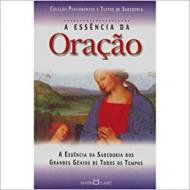 ESSENCIA DA ORACAO, A