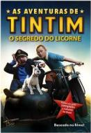 AVENTURAS DE TINTIM, AS - O SEGREDO DO LICORNE - 1