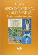 Atlas De Medicina Natural e Alternativa