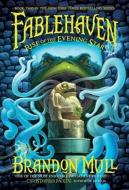 Fablehaven. Rise Of The Evening Star