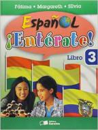ESPANOL ENTERATE ! - LIBRO 3 - COM CD - 2o ED. 200