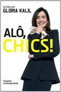 ALO, CHICS ! - ETIQUETA CONTEMPORANEA