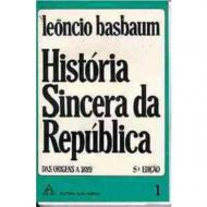 HISTORIA SINCERA DA REPUBLICA, V.1