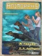 REACAO, A - SERIE ANIMORPHS