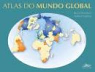 Atlas do Mundo Global 1ª Ed.2009
