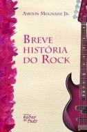 BREVE HISTORIA DO ROCK, UMA.