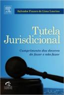 Tutela Jurisdicional - Cumprimento Dos Deveres Do