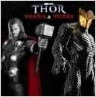 THOR - HEROIS & VILOES
