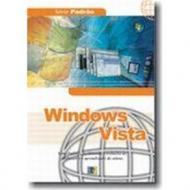 WINDOWS VISTA - SERIE PADRAO 1a ED.2007