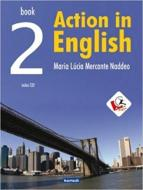 ACTION IN ENGLISH - BOOK 2 1a ED.2008