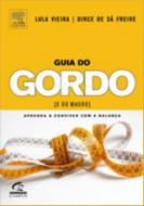 Guia do Gordo [E do Magro]