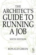 THE ARCHITECT S GUIDE TO RUNNING A JOB