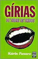 GIRIAS DE TODAS AS TRIBOS