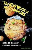 THE NEW WORLD OF MR TOMPKINS: GEORGE GAMOW S CLASS