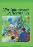 LIFESTYLE PERFORMANCE: A MODEL FOR ENGAGING THE PO