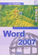 WORD 2007 - SERIE PADRAO 1a ED.2007