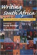 WRITTING SOUTH AFRICA. LITERATURE, APARTHEID, AND