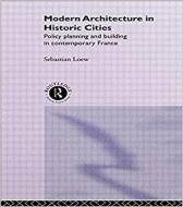 MODERN ARCHITETURE IN HISTORIC CITIES. POLICY PLAN