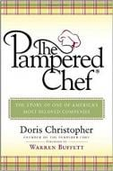 THE PAMPERED CHEF. THE STORY OF ONE OF AMERICAS MO