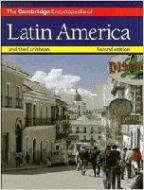 THE CAMBRIDGE ENCYCLOPEDIA OF LATIN AMERICA AND TH