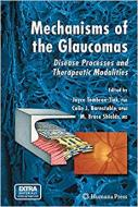 MECHANISMS OF THE GLAUCOMAS: DISEASE PROCESSES AND