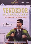 VENDEDOR DO SECULO XXI: O HOMEM DE MARKETING!