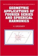 GEOMETRIC APPLICATIONS OF FOURIER SERIES AND SPHER