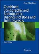 COMBINED SCINTIGRAPHIC AND RADIOGRAPHIC DIAGNOSIS
