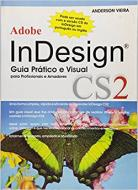 Adobe InDesign Cs2 - Guia Prático e Visual