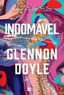 INDOMAVEL - GLENNON DOYLE