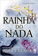 A RAINHA DO NADA - VOL.3 - COL. O POVO DO AR