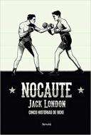NOCAUTE: CINCO HISTORIAS DO BOXE