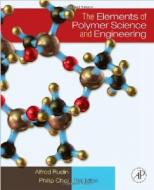 ELEMENTS OF POLYMER SCIENCE AND ENGINEERING, THE
