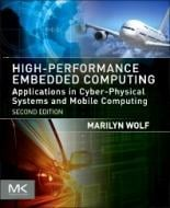 HIGH-PERFORMANCE EMBEDDED COMPUTING - APPLICATIONS IN CYBER-PHYSICAL SYSTEM