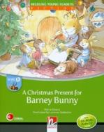 CHRISTMAS PRESENT FOR BARNEY BUNNY, A - WITH CD-ROM/ AUDIO CD - LEVEL B