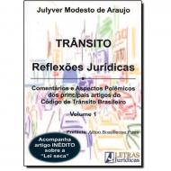 TRANSITO. REFLEXOES JURIDICAS. VOL.1
