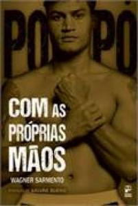 POPO. COM AS PROPRIAS MAOS